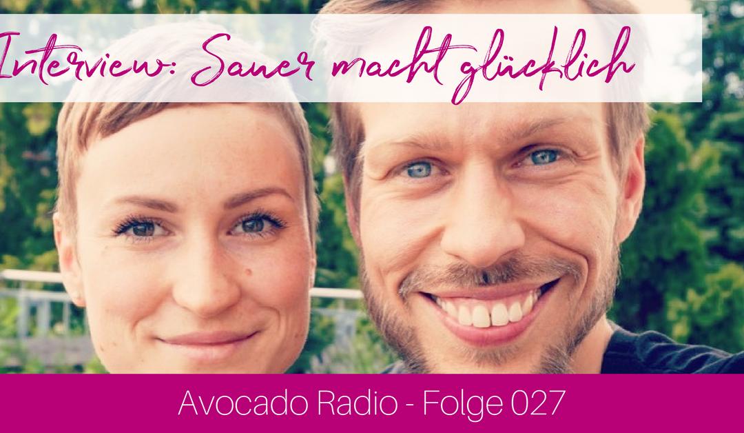 AR027| Sauer macht glücklich! 🍋 – mit Marco und Maria Schulz